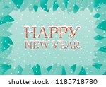 happy new year greeting card. ... | Shutterstock .eps vector #1185718780
