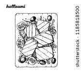 halloumi hand drawn vector... | Shutterstock .eps vector #1185818500