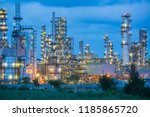 twilight scene of oil refinery... | Shutterstock . vector #1185865720