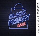 neon sign black friday big sale ... | Shutterstock .eps vector #1185893893