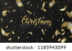 merry christmas and happy new... | Shutterstock .eps vector #1185943099