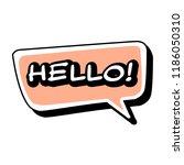 vector hello speech bubble.... | Shutterstock .eps vector #1186050310