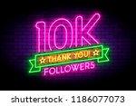 10k  10000 followers neon sign... | Shutterstock .eps vector #1186077073