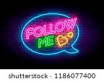 follow me neon sign on the... | Shutterstock .eps vector #1186077400