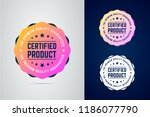 certified  quality guaranteed... | Shutterstock .eps vector #1186077790