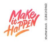 make it happen. vector... | Shutterstock .eps vector #1186143460