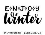 enjoy winter. isolated vector ... | Shutterstock .eps vector #1186228726