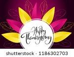 vector greeting thanksgiving... | Shutterstock .eps vector #1186302703