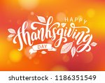 happy thanksgiving day with... | Shutterstock .eps vector #1186351549
