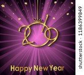 2019 happy new year background...   Shutterstock . vector #1186399849