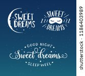 sweet dreams good night... | Shutterstock .eps vector #1186403989