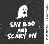 say boo and scary on. sticker... | Shutterstock .eps vector #1186440223