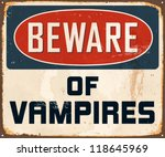 vintage metal sign   beware of... | Shutterstock .eps vector #118645969