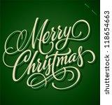 merry christmas hand lettering  ... | Shutterstock .eps vector #118654663
