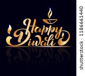 happy diwali. handwritten brush ... | Shutterstock .eps vector #1186661440