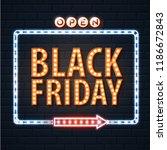 neon sign black friday open on... | Shutterstock .eps vector #1186672843