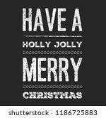 christmas vector quote. holly... | Shutterstock .eps vector #1186725883