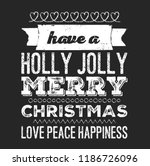 christmas vector quote. holly... | Shutterstock .eps vector #1186726096