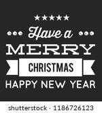 christmas vector quote. holly... | Shutterstock .eps vector #1186726123