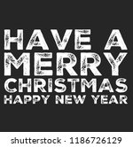 christmas vector quote. holly... | Shutterstock .eps vector #1186726129