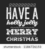 christmas vector quote. holly... | Shutterstock .eps vector #1186726153
