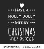 christmas vector quote. holly... | Shutterstock .eps vector #1186726156