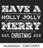 christmas vector quote. holly... | Shutterstock .eps vector #1186726969