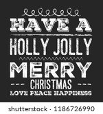 christmas vector quote. holly... | Shutterstock .eps vector #1186726990