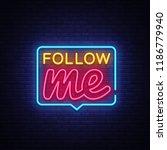 follow me neon text vector.... | Shutterstock .eps vector #1186779940