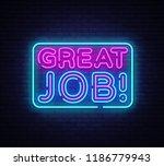 great job neon sign vector.... | Shutterstock .eps vector #1186779943