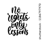 no regrets only lessons...   Shutterstock .eps vector #1186797970