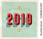 vintage 2019 new year's eve... | Shutterstock .eps vector #1186861330