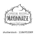 mayonnaise typography. logo... | Shutterstock .eps vector #1186952089