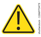 danger sign  warning sign ... | Shutterstock .eps vector #1186973473