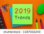 2019 trends written on green... | Shutterstock . vector #1187026243