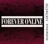 forever online. vector poster...   Shutterstock .eps vector #1187065720