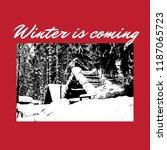 winter is coming. vector hand...   Shutterstock .eps vector #1187065723