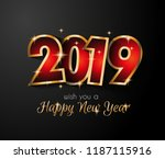 2019 happy new year background... | Shutterstock .eps vector #1187115916