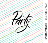 party card. hand drawn... | Shutterstock .eps vector #1187310760