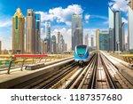 dubai metro railway in a summer ...   Shutterstock . vector #1187357680