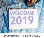 welcome 2019  business... | Shutterstock . vector #1187539669