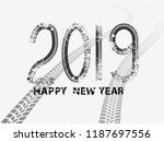 tire tracks . new year 2019.... | Shutterstock .eps vector #1187697556