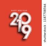 happy new year 2019 text design ... | Shutterstock .eps vector #1187708566