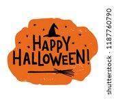 happy halloween   hand... | Shutterstock .eps vector #1187760790