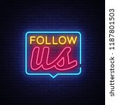 follow us neon text vector.... | Shutterstock .eps vector #1187801503