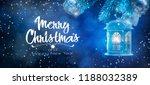 burning lantern and christmas... | Shutterstock . vector #1188032389