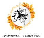 happy thanksgiving calligraphy... | Shutterstock .eps vector #1188054403