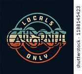 locals only california vintage... | Shutterstock .eps vector #1188145423