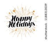 happy holidays  greeting card.... | Shutterstock .eps vector #1188313039