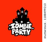 zombie party typography design... | Shutterstock .eps vector #1188499213